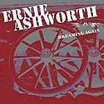 Ernie Ashworth Dreaming Again