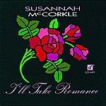 Susannah McCorkle I'll Take Romance