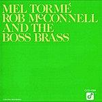 Mel Tormé Mel Tormé, Rob McConnell And The Boss Brass