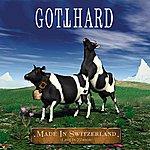 Gotthard Made In Switzerland