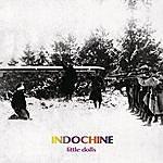 Indochine Little Dolls (Single)