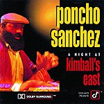 Poncho Sanchez A Night At Kimball's East (Live)
