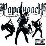 Papa Roach Metamorphosis (UK Version)(Parental Advisory)