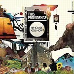 This Providence Who Are You Now? (Deluxe)