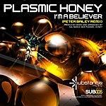 Plasmic Honey I'm A Believer (2-Track Maxi-Single)