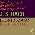 Karl Richter Bach: Sonatas for Violin and Harpsichord No. 1-3