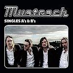 Mustasch Singles