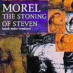 Morel The Stoning Of Steven EP