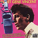 Gene Vincent The Definitive Collection Of Rarities And Outtakes, Vol.1