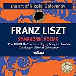Nikolai Golovanov The Art of Nikolai Golovanov: Liszt - Symphonic Poems, Vol. 2