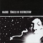 Marah Angels Of Destruction!