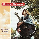 Rory Block Turning Point