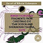Nikolai Golovanov The Art of Nikolai Golovanov: Rimsky-Korsakov - Christmas Eve, Tsar Dodon and Shemakhan Tsarina Suite