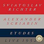 Sviatoslav Richter Alexander Scriabin: Etudes (Live)