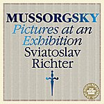 Sviatoslav Richter Mussorgsky: Pictures at an Exhibition