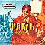 Memphis Slim Fip, Fil And Fim