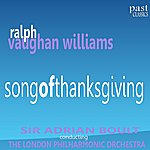 Sir Adrian Boult Vaughan Williams: Song Of Thanksgiving