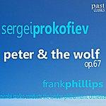 The London Philharmonic Choir Prokofiev: Peter & The Wolf, Op.67