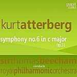 Sir Thomas Beecham Atterberg: Symphony No.6 in C Major, Op.31