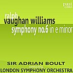 Sir Adrian Boult Vaughan Williams: Symphony No.6 in E Minor