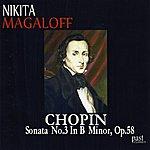 Nikita Magaloff Chopin: Sonata No. 3 in B minor, Op. 58