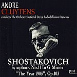 """André Cluytens Shostakovich: Symphony No. 11 in G minor, """"The Year 1905"""", Op. 103"""