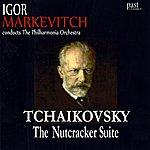 Igor Markevitch Tchaikovsky: The Nutcracker Suite