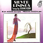 William Bolcom Silver Linings: Songs by Jerome Kern
