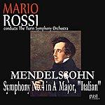 "Mario Rossi Mendelssohn: Symphony No. 4 in A Major, ""Italian"""
