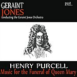 Geraint Jones Music For The Funeral Of Queen Mary