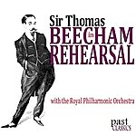 Sir Thomas Beecham Beecham In Rehearsal