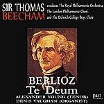 The London Philharmonic Choir Berlioz: Te Deum