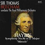 Sir Thomas Beecham Haydn: Symphony No. 96 in D Major, 'Miracle'