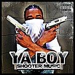 Ya Boy Shooter Music/ Kush 2009 (Parental Advisory)