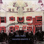 Ariel Pink's Haunted Graffiti Ariel Pink's Haunted Graffiti 5: House Arrest