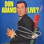 Don Adams Live?