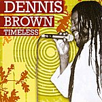 Dennis Brown Timeless