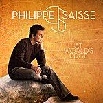 Philippe Saisse At World's Edge