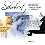 Domus The Trout Quintet/Adagio And Rondo Concertante in F D487