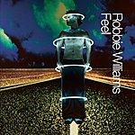 Robbie Williams Feel (Live)(Single)