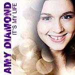 Amy Diamond It's My Life