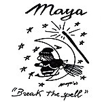 Maya Break The Spell
