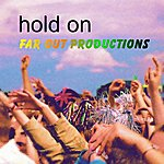 Far Out Productions Hold On (2-Track Maxi-Single)