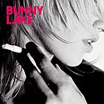 Bunny Lake The Late Night Tapes