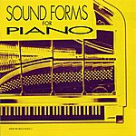 Robert Miller Sound Forms for Piano: Cage/Cowell/Johnston/Nancarrow