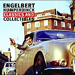 Engelbert Humperdinck Classics And Collectables