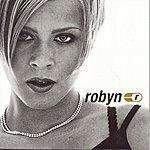 Robyn Robyn Is Here