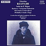 Adriano RESPIGHI: Suite In E Major / Burlesca