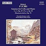 Daniel Blumenthal FUCHS: Sonatas For Cello And Piano