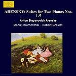 Daniel Blumenthal ARENSKY: Suites For 2 Pianos Nos. 1-5